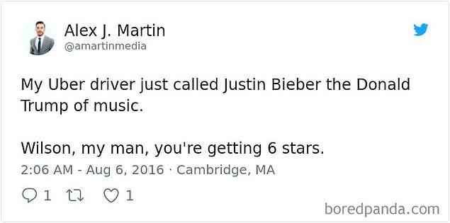 «Мой водитель Uber только что назвал Джастина Бибера Дональдом Трампом поп-музыки. Уилсон, мой друг, я ставлю тебе 6 звезд!»